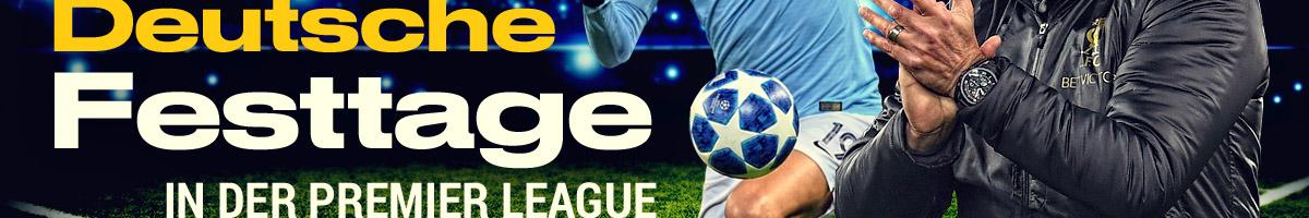 Deutsche Festtage in der Premier League