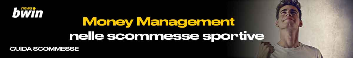 Guida scommesse money management