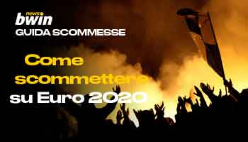 Guida scommesse come scommettere su Euro 2020